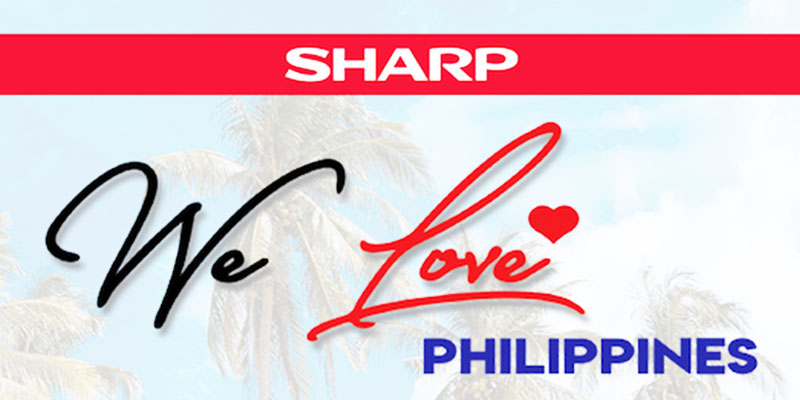We Love Philippines Sharp For Every Juan