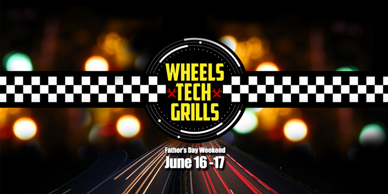 wheels tech grills father's day dad